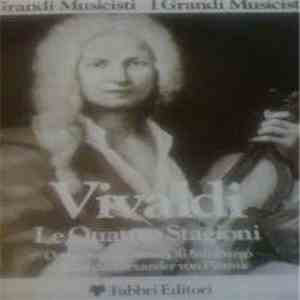 Antonio Vivaldi - Le Quattro Stagioni download free