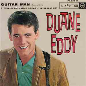 Duane Eddy And The Rebelettes - Guitar Man (Dance With The) download free
