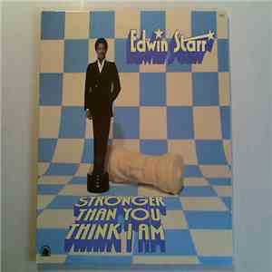Edwin Starr - Stronger Than You Think I Am download free