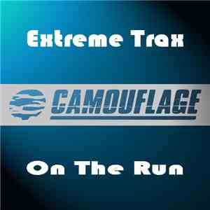 Extreme Trax - On The Run download free