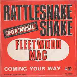 Fleetwood Mac - Rattlesnake Shake / Coming Your Way download free