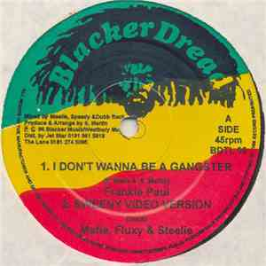 Frankie Paul - I Don't Wanna Be A Gangster / Listen To The Vibes download free