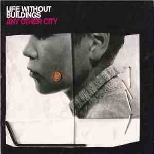 Life Without Buildings - Any Other City