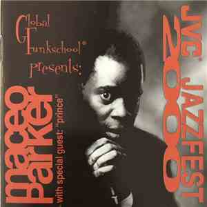 Maceo Parker, Prince - JVC Jazzfest 2000 download free