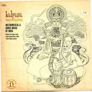 Mrinal Sen Gupta, Lateef Ahmed Khan, Tirath Ajmani - Kalpana Improvisations - Instrumental And Dance Music Of India download free