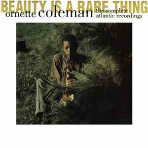 Ornette Coleman - Beauty Is A Rare Thing: The Complete Atlantic Recordings download free