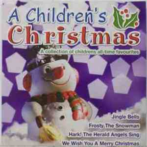 Regency Children's Ensemble - A Children's Christmas (A Collection Of Childrens All-Time Favourites) download free
