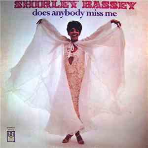 Shirley Bassey - Does Anybody Miss Me download free