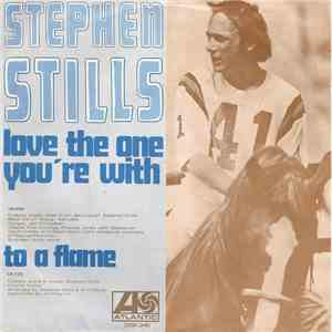 Stephen Stills - Love The One You're With download free