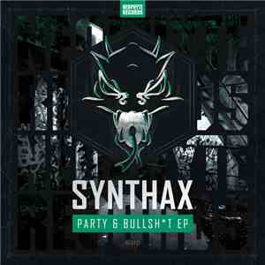 Synthax  - Party & Bullsht EP download free