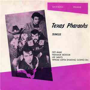 Texas Pharaohs - Sings download free