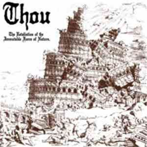 Thou  - The Retaliation Of The Immutable Force Of Nature download free