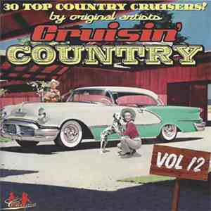 Various - Cruisin' Country - Vol 12 download free